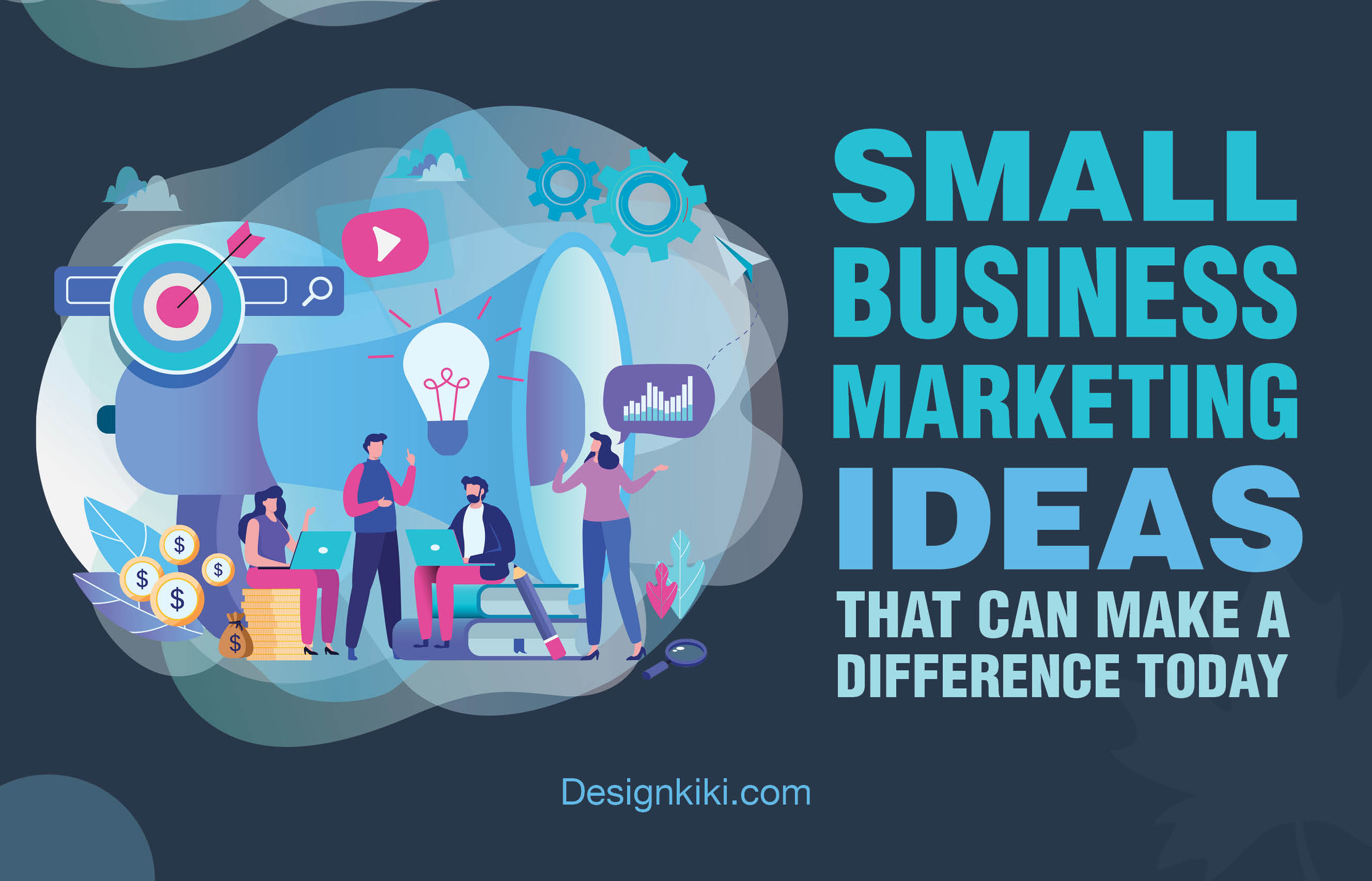 Small-Business-Marketing-Ideas-That-Can-Make-A-Difference-Today