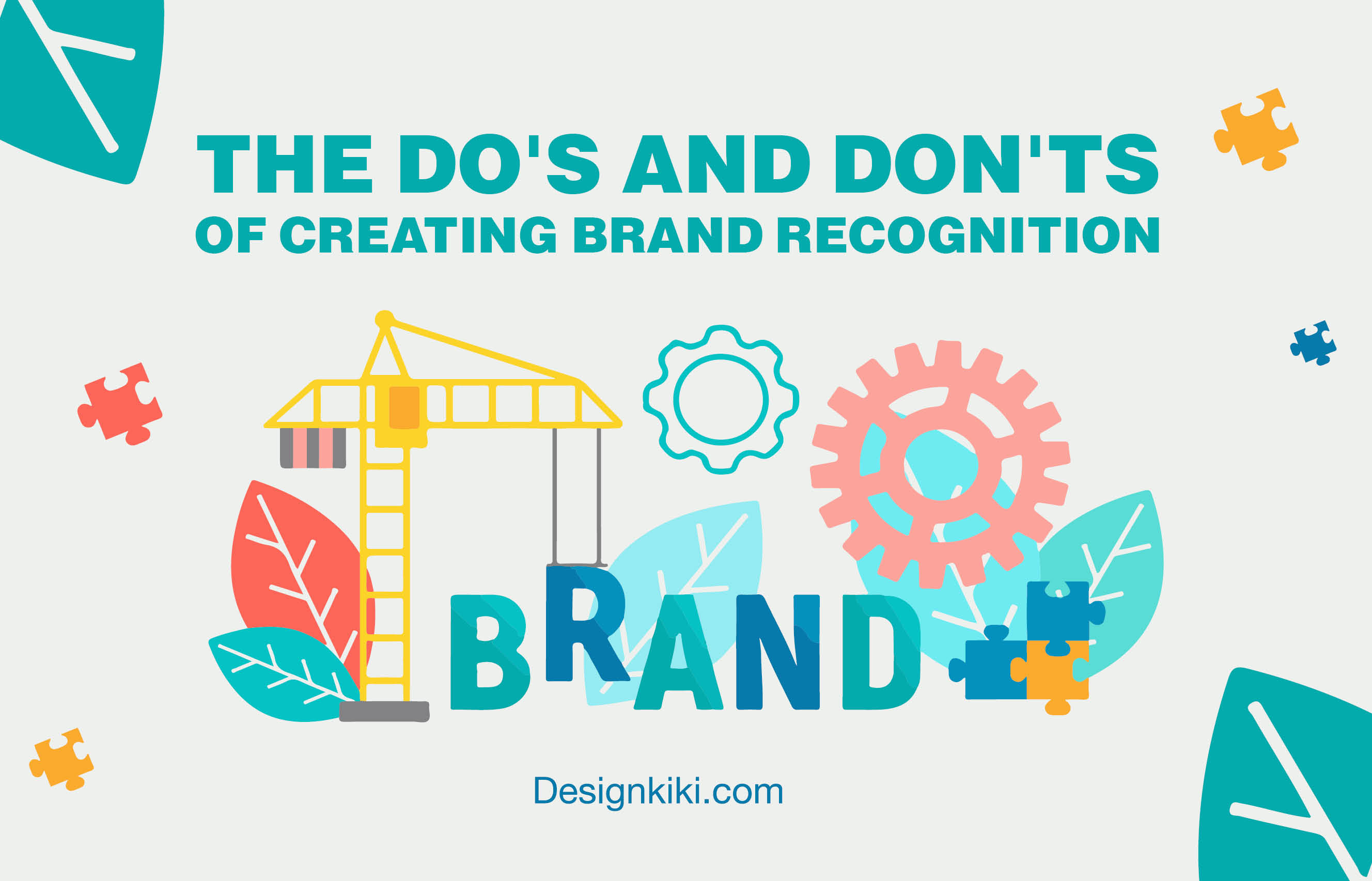 The-Dos-And-Don'ts-Of-Creating-Brand-Recognition-For-Your-Small-Business