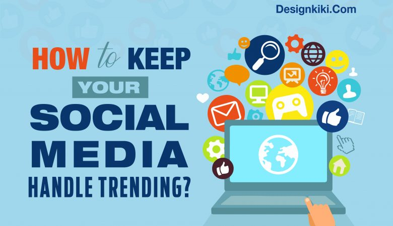How to keep your social media handle trending
