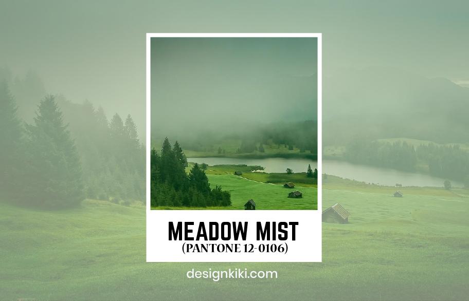 Pantone Meadow Mist