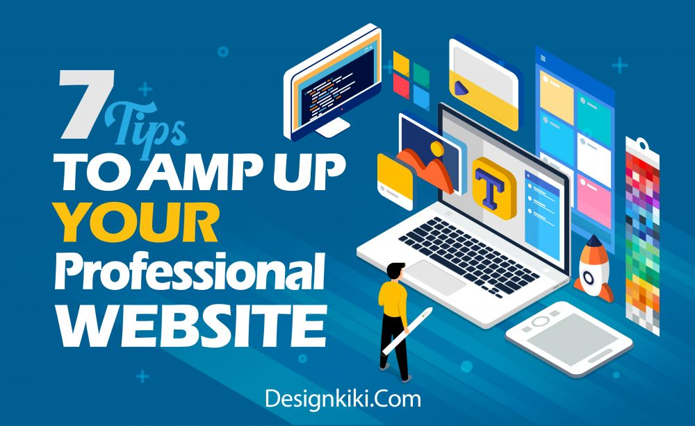 7 tips to amp up your professional website